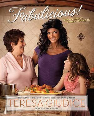Fabulicious: Teresa's Italian Family Cookbook