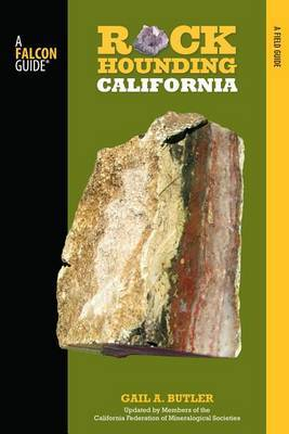 Rockhounding California: A Guide to the State's Best Rockhounding Sites