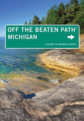 Michigan off the Beaten Path: A Guide to Unique Places
