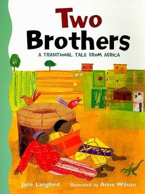 Two Brothers: A Traditional Tale from Africa