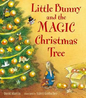 Little Bunny and the Magic Christmas Tree
