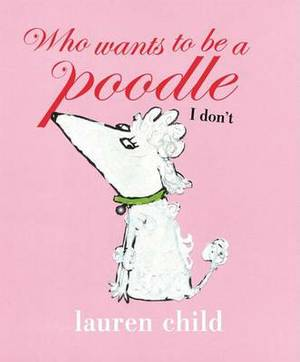 Who Wants to Be a Poodle, I Don't