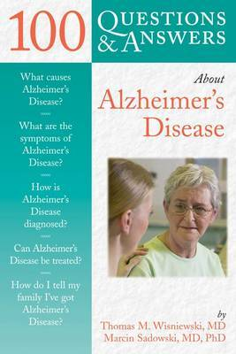 100 Questions and Answers About Alzheimer's Disease