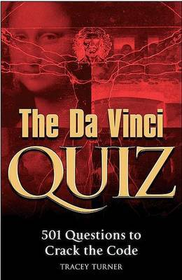 Da Vinci Quiz: 501 Questions To Crack The Code