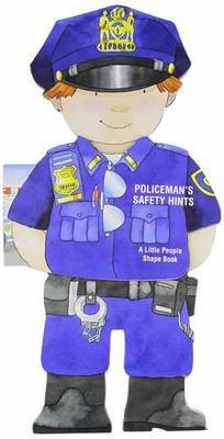 Policeman's Safety Hints: Little People Shape Books
