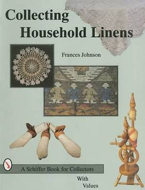 Collecting Household Linens