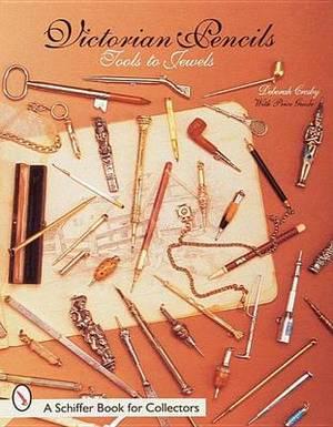 Victorian Pencils: Tools to Jewels