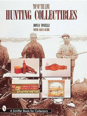 Top of the Line Hunting Collectibles
