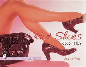 Hot Shoes: One Hundred Years