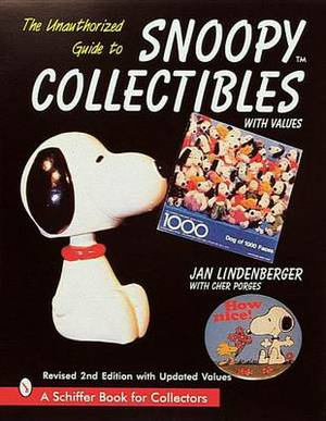The Unauthorized Guide to Snoopy (R) Collectibles