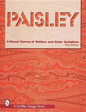 Paisley: A Visual Survey of Pattern and Color Variations