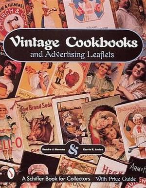 Vintage Cookbooks and Advertising Leaflets
