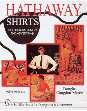 Hathaway Shirts: Their History, Design, & Advertising