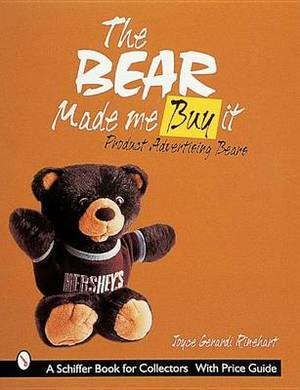The Bear Made Me Buy it: Product Advertising Bears