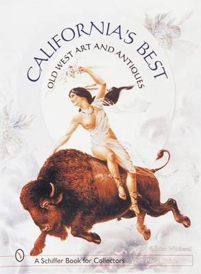 California's Best: Old West Art & Antiques