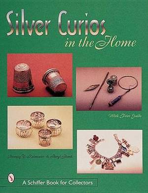 Silver Curios in the Home