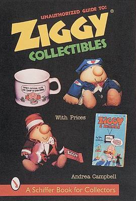 Unauthorized Guide to Ziggy (R) Collectibles