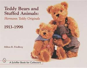 Teddy Bears and Stuffed Animals: Hermann Teddy Originals (R), 1913-1998