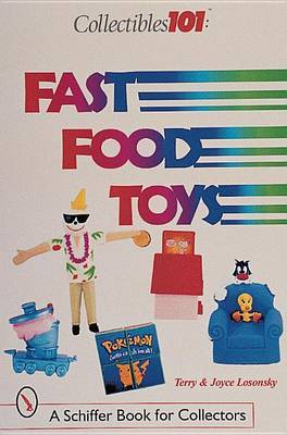 Collectibles 101: Fast Food Toys