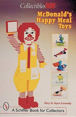 Collectibles 101: McDonald's (R) Happy Meal (R) Toys