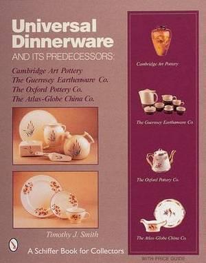 Universal Dinnerware and Its Predecessors