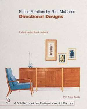 Fifties Furniture by Paul McCobb: Directional Designs