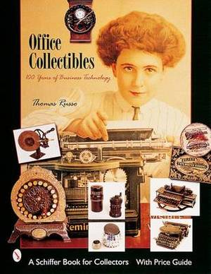Office Collectibles: 100 Years of Business Technology