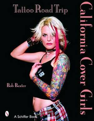 Tattoo Road Trip: California Cover Girls