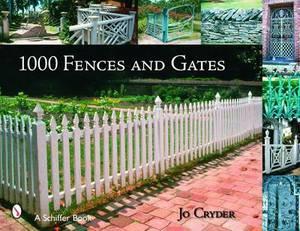 1000 Fences and Gates