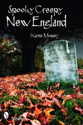 Spooky Creepy New England