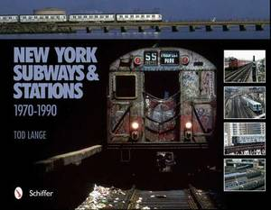 New York Subways and Stations: 1970-1990