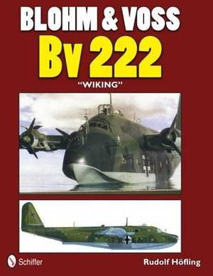 Blohm & Voss Bv 222  Wiking
