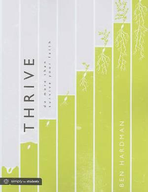 Thrive: Do More Than Survive Your Faith