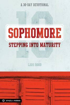 Sophomore: Stepping Into Maturity: A 30-Day Devotional for Sophomores