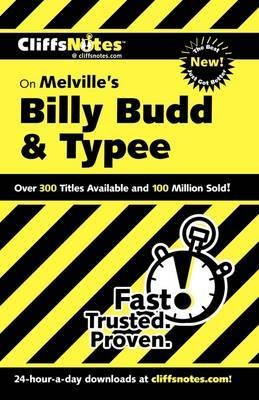 CliffsNotes on Melville's Billy Budd and Typee