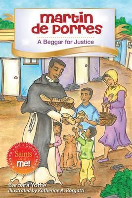Martin de Porres: A Beggar for Justice