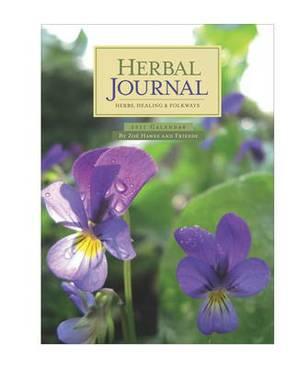 Herbal Journal: Herbs Healing and Folkways, 2011
