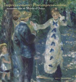 Impressionism/postimpressionism: Masterpieces from the Musee D'Orsay, 2011