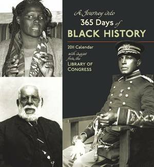 A Journey into 365 Days of Black History, 2011