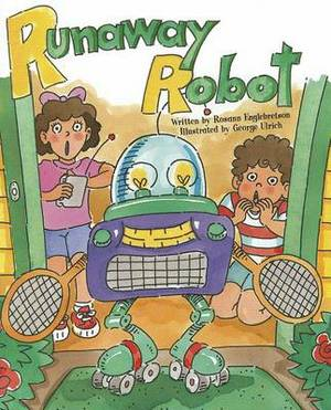 Ready Readers, Stage ABC, Book 9, Runaway Robot, Single Copy