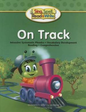 Sing, Spell, Read and Write on Track Student Edition '04c