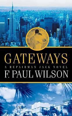 Gateways: A Repairman Jack Novel
