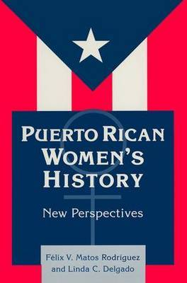 Puerto Rican Women's History: New Perspectives