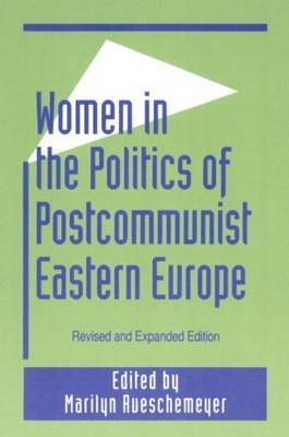 Women in the Politics of Postcommunist Eastern Europe