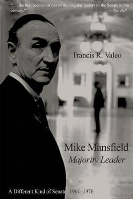 Mike Mansfield, Majority Leader: A Different Kind of Senate, 1961-76