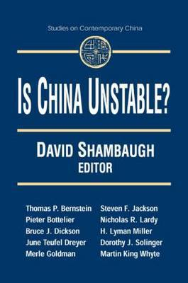 Is China Unstable?: Assessing the Factors: Assessing the Factors