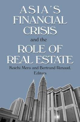 Asia's Financial Crisis and the Role of Real Estate
