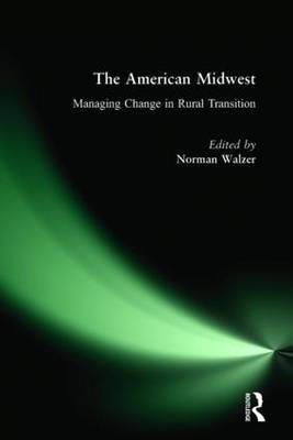 American Midwest: Managing Change in Rural Transition