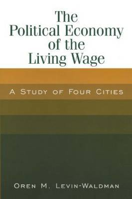 The Political Economy of the Living Wage: A Study of Four Cities