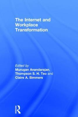 The Internet and Workplace Transformation
